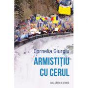 Armistitiu cu cerul - Cornelia Giurgiu