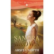 Arsita Noptii - Sandra Brown
