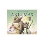 Art și Max - David Wiesner