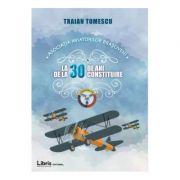 Asociatia aviatorilor brasoveni la 30 de ani de la constituire - Traian Tomescu