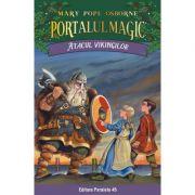 Atacul vikingilor. Portalul Magic nr. 15. Editia a II-a - Mary Pope Osborne