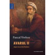 Avarul II - Pascal Vrebos