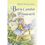 Bal la Castelul Primaverii - Maria Irina Cezara