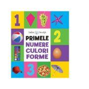 Bebe invata. Primele numere, culori, forme