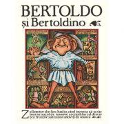 Bertoldo si Bertoldino - Giulio Cesare Dalla Croce