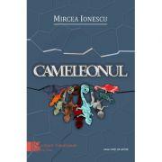 Cameolonul - Mircea Ionescu