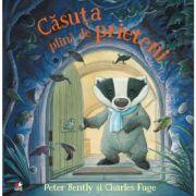 Casuta plina de prieteni - Peter Bently, Charles Fuge