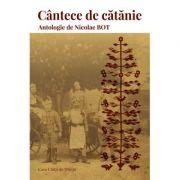 Cintece de catanie - Nicolae Bot