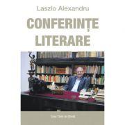 Conferinte literare - Alexandru Laszlo