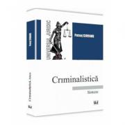 Criminalistica. Sinteze - Ciobanu Petrut