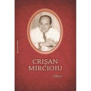 Crisan Mircioiu. Album - Vasile Lechintan