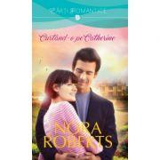 Curtand-o pe Catherine - Nora Roberts
