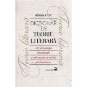 Dictionar de teorie literara - Aliona Grati