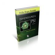 Dimensiunea PSI, volumul 2. Interviuri Televizate - Ovidiu-Dragos Argesanu
