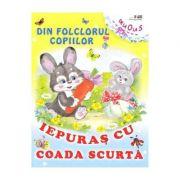 Din folclorul copiilor: Iepuras cu coada scurta