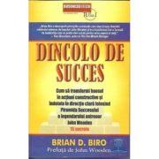 Dincolo de succes - Brian D. Biro