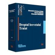 Dreptul brevetului. Tratat - Alexandru Cristian Strenc, Bucura Ionescu, Gheorghe Gheorghiu