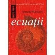 Ecuații - Armand Martinov