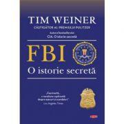 FBI. O istorie secreta. Vol. 80 - Tim Weiner
