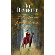 Fericire periculoasa - Jo Beverley
