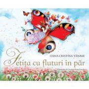 Fetita cu fluturi in par - Oana Cristina Tanase