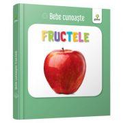 Fructele. Bebe Cunoaste