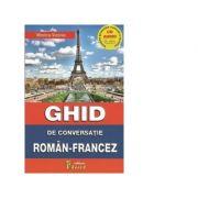 Ghid de conversatie roman - francez cu CD - Monica Vizonie