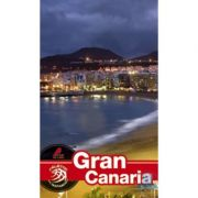 Ghid turistic GRAN CANARIA (Calator pe mapamond) - Florin Andreescu, Dana Ciolca