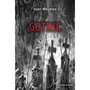 Gothic - Ioan Meghea