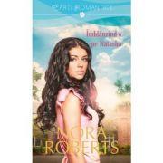 Imblanzind-o pe Natasha - Nora Roberts