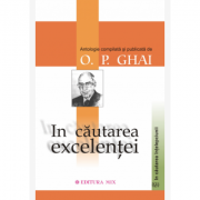 În căutarea excelenței - O. P. Ghai