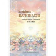 În căutarea iluminării - O. P. Ghai