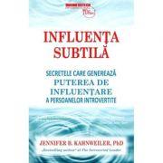 Influenta subtila - Jennifer B. Kahnweiler