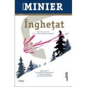 Inghetat - Bernard Minier