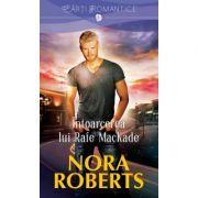 Intoarcerea lui Rafe MacKade - Nora Roberts