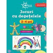 Jocuri cu degetelele (2-4 ani). Copilul destept