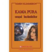 Kama Pura. Orașul încântărilor - Aimen Klimmeron