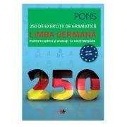 Limba germana. 250 de exercitii de gramatica - PONS