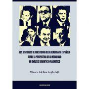 Los discursos de investidura de la democracia espanola desde la perspectiva de la modalidad - Mioara Adelina Angheluta