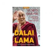 Lumi in armonie. Compasiunea, calea catre o lume mai buna - Dalai Lama