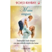 Mame singure - Colleen Sell