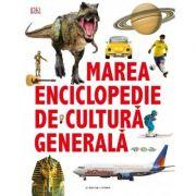 Marea enciclopedie de cultura generala - DK