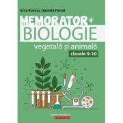 Memorator de biologie vegetala si animala pentru clasele 9-10 - Irina Kovacs - Ed. Paralela 45