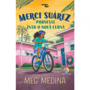Merci Suarez porneste intr-o noua cursa - Meg Medina