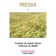 Mesia volumul 2 - Osho