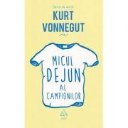 Micul dejun al campionilor - Kurt Vonnegut