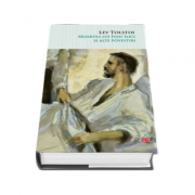 Moartea lui Ivan Ilici si alte povestiri. Vol. 73 - Lev Tolstoi