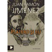 Platero si eu (Elegie andaluza) - Juan Ramon Jimenez
