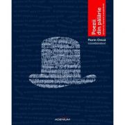 Poezii din palarie - Florin Onica (coordonator)