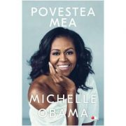 Povestea mea - Michelle Obama